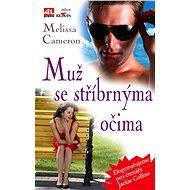 Muž se stříbrnýma očima - Elektronická kniha