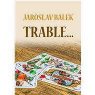 Trable… - Elektronická kniha