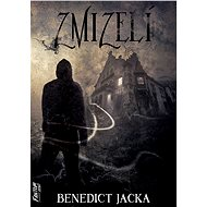 Zmizelí - Benedict Jacka, 320 stran