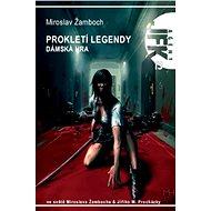 JFK 013 Prokletí legendy: Dámská hra - Elektronická kniha