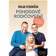 Pohodové rodičovství - Milan Studnička, 240 stran