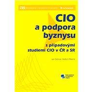 CIO a podpora byznysu - Jan Dohnal, Oldřich Příklenk