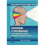 Testování v psychologii - Elektronická kniha