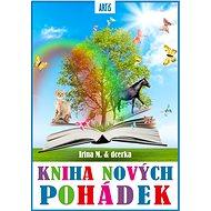 Kniha nových pohádek - Irina Mocková