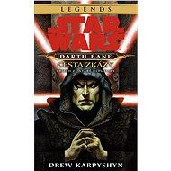 Star Wars - Darth Bane 1. Cesta zkázy - Elektronická kniha