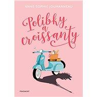 Polibky a croissanty - Anne-Sophie Jouhanneauová, 256 stran