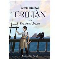 Erilian 2 - Tereza Janišová, 370 stran