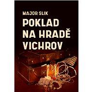 Poklad na hradě Vichrov - Major Slik, 33 stran