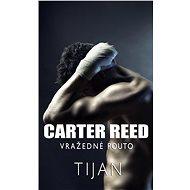 Carter Reed - Vražedné pouto - Tijan, 344 stran