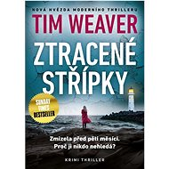 Ztracené střípky - Tim Weaver, 544 stran