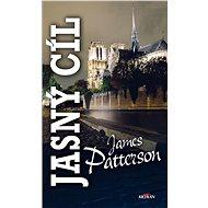 Jasný cíl - James Patterson, 328 stran