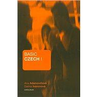 Basic Czech I. - Ana Adamovičová a Darina Ivanovová, 182 stran