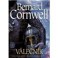 Válečník - Bernard Cornwell, 336 stran