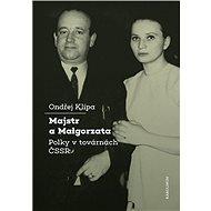 Majstr a Malgorzata - Ondřej Klípa, 170 stran