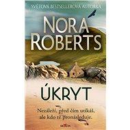 Úkryt - Nora Roberts, 424 stran