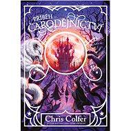 Příběh čarodějnictví - Chris Colfer, 272 stran