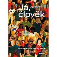 Já, člověk - Olga Stehlíková, 104 stran