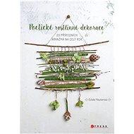 Poetické rostlinné dekorace - Elektronická kniha