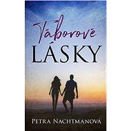 Táborové lásky - Petra Nachtmanová, 176 stran