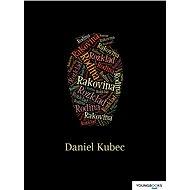 Rodina, rakovina, rozklad - Daniel Kubec