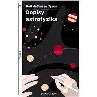 Dopisy astrofyzika - Neil deGrasse Tyson, 296 stran
