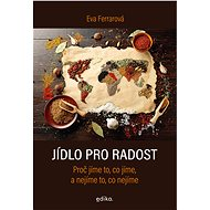 Jídlo pro radost - Elektronická kniha