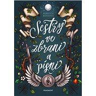 Sestry ve zbrani a písni - Rebecca Ross, 400 stran