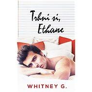 Trhni si, Ethane - Elektronická kniha