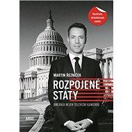 Rozpojené státy - Martin Řezníček, 310 stran
