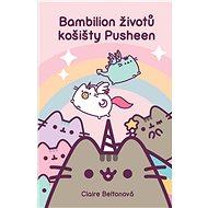 Bambilion životů košišty Pusheen - Elektronická kniha