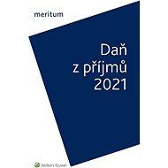 meritum Daň z příjmů 2021 - Elektronická kniha
