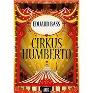 Cirkus Humberto - Eduard Bass, 482 stran