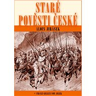 Staré pověsti české - Alois Jirásek, 219 stran