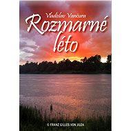 Rozmarné léto - Vladislav Vančura, 60 stran