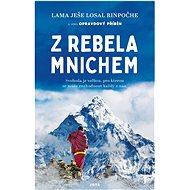 Z rebela mnichem - Ješe Losal Rinpočhe, 287 stran