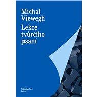 Lekce tvůrčího psaní - Michal Viewegh