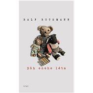 Bůh onoho léta - Ralf Rothmann, 232 stran
