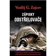 Zápisky odstřelovače - Vasilij G. Zajcev, 232 stran