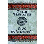 Noc světlonoše - Peter Tremayne, 336 stran