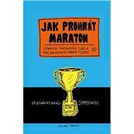 Jak prohrát maraton - Joe Cohen, 184 stran