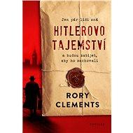 Hitlerovo tajemství - Rory Clements, 432 stran