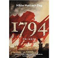 1794. Tři Růže - Niklas Natt och Dag, 464 stran