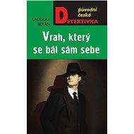 Vrah, který se bál sám sebe - Elektronická kniha