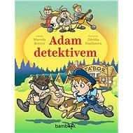 Adam detektivem - Elektronická kniha