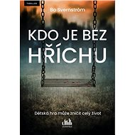 Kdo je bez hříchu - Bo Svernström, 448 stran