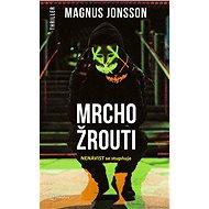 Mrchožrouti - Magnus Jonsson, 416 stran