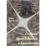 Odkaz zpovědníka z Loudunu - Elektronická kniha