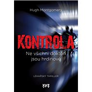 Kontrola - Hugh Montgomery, 336 stran