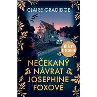 Nečekaný návrat Josephine Foxové - Claire Gradidge, 384 stran