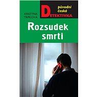 Rozsudek smrti - Kristýna Trpková, 344 stran